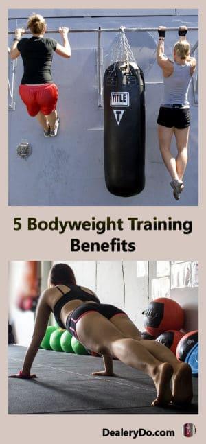 5 Bodyweight Training Benefits